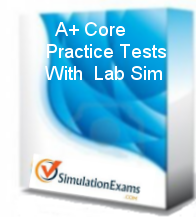 A+ Practice Tests with Labsim